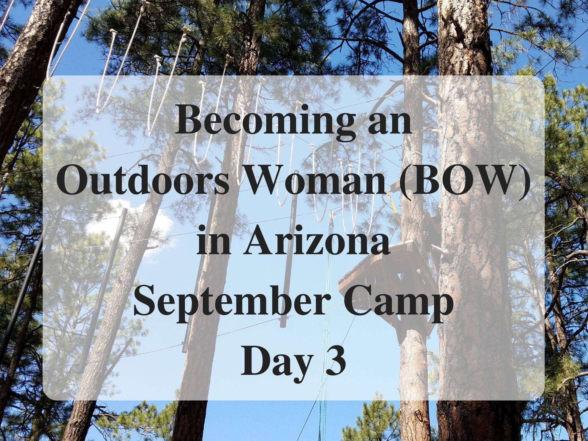 Main Becoming an Outdoors Woman (BOW) in Arizona September Camp Day 3