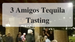 3 Amigos Tequila Tasting main edited Forever Sabbatical