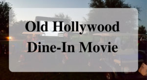 Old Hollywood Dine-In Movie main