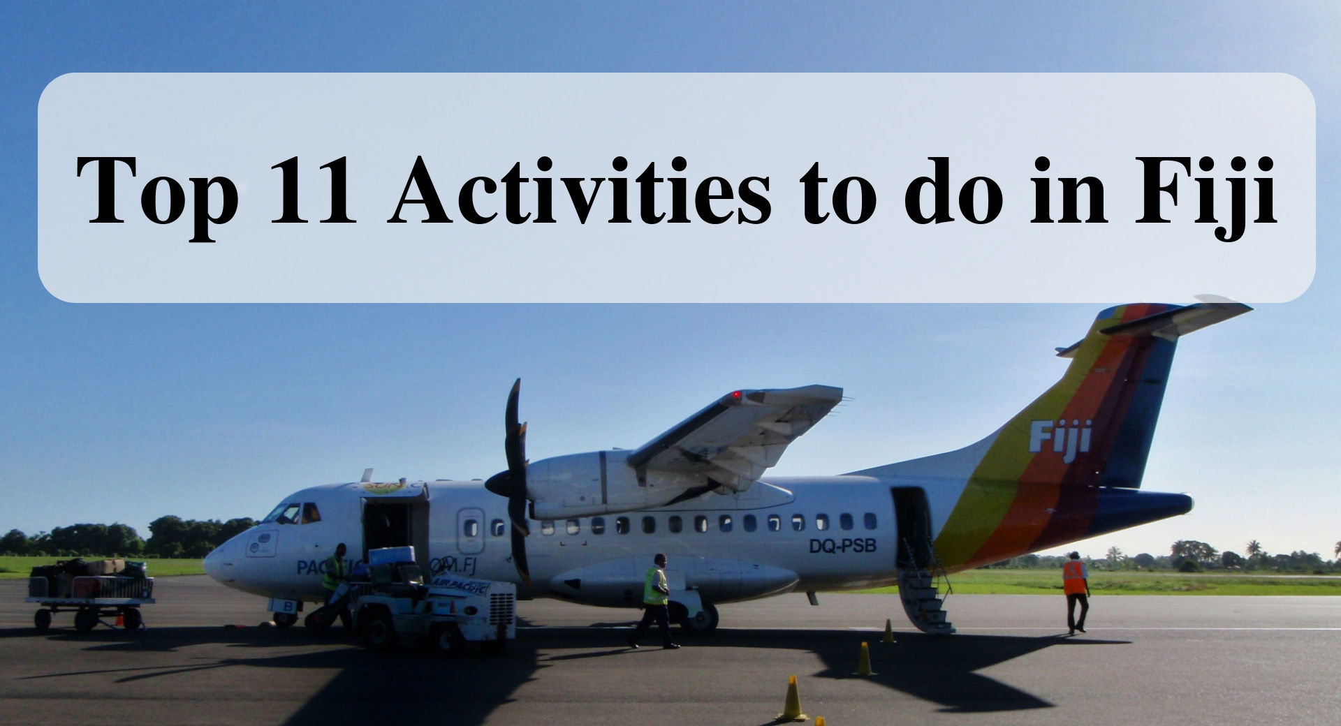 Top 11 Activities to do in Fiji main