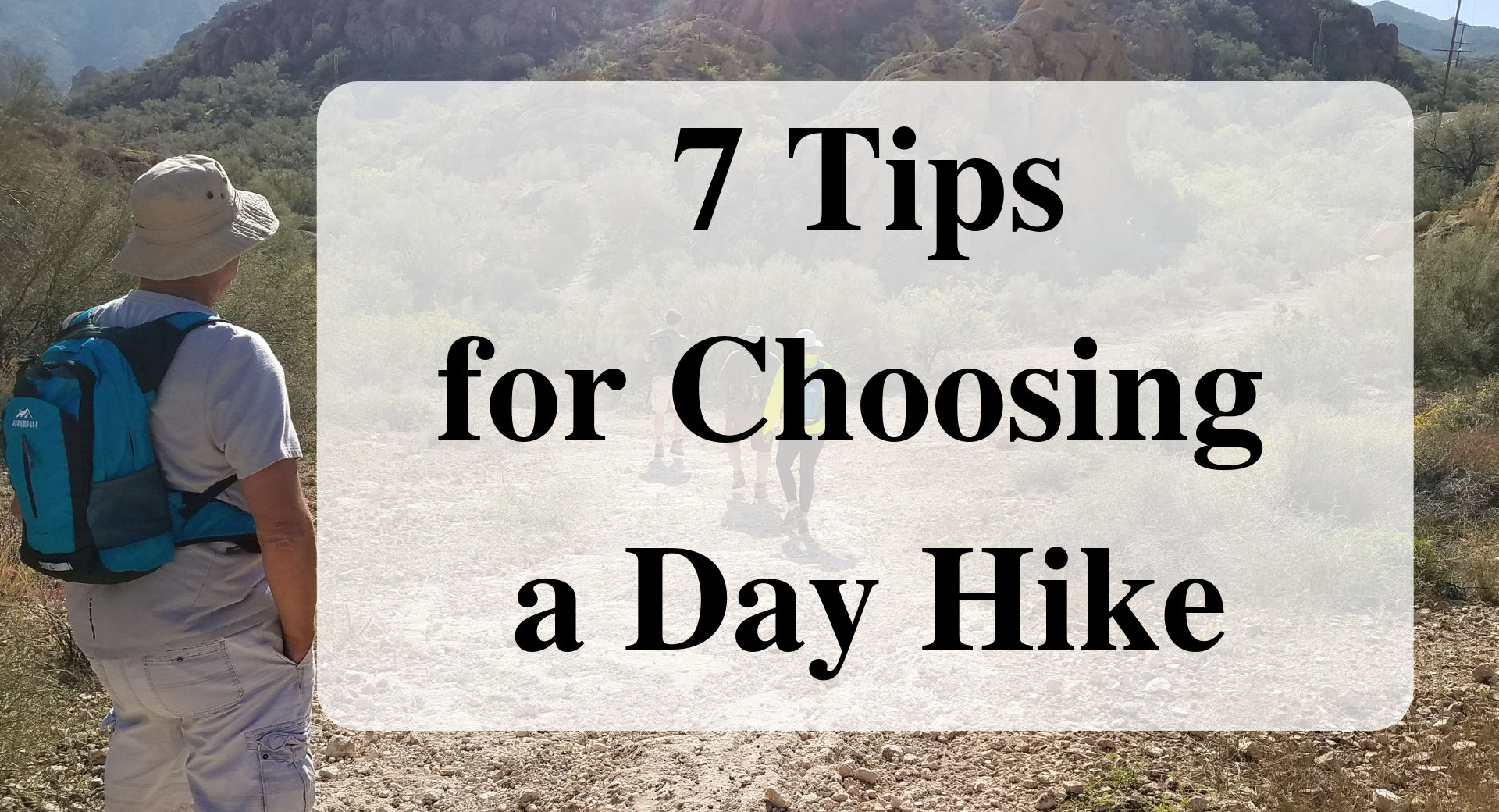 7 Tips for Choosing a Day Hike main