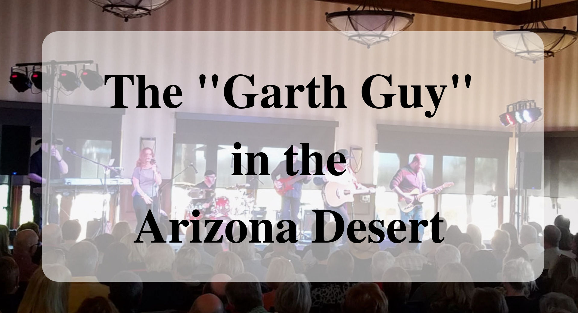 The _Garth Guy_ in the Arizona Desert