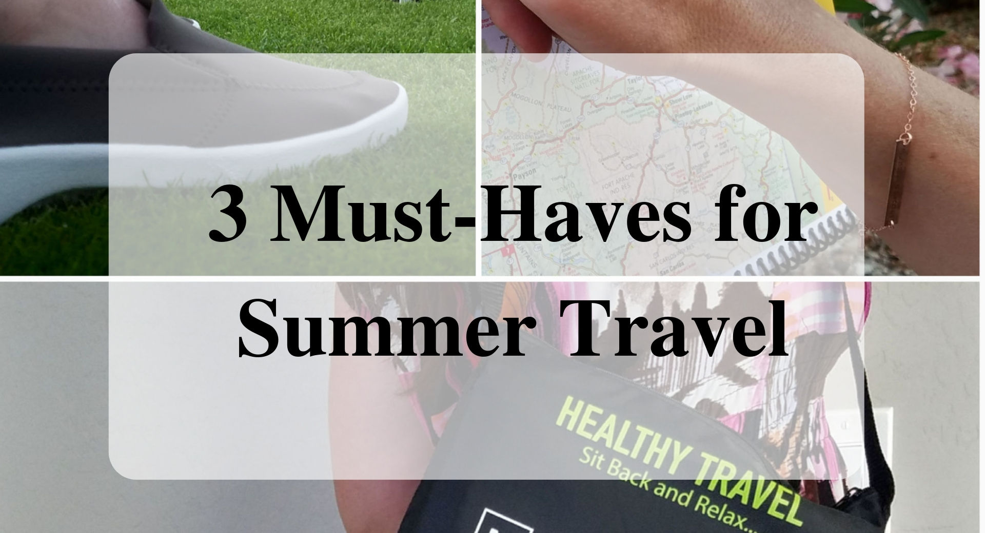 3 Must-Haves for Summer Travel Forever sabbatical
