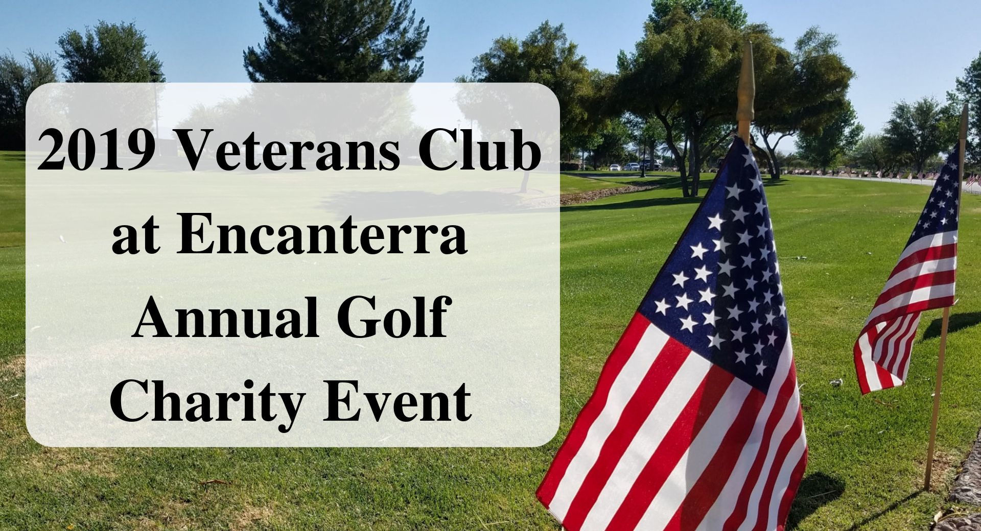 2019 Veterans Club at Encanterra Annual Golf Charity Event Forever Sabbatical
