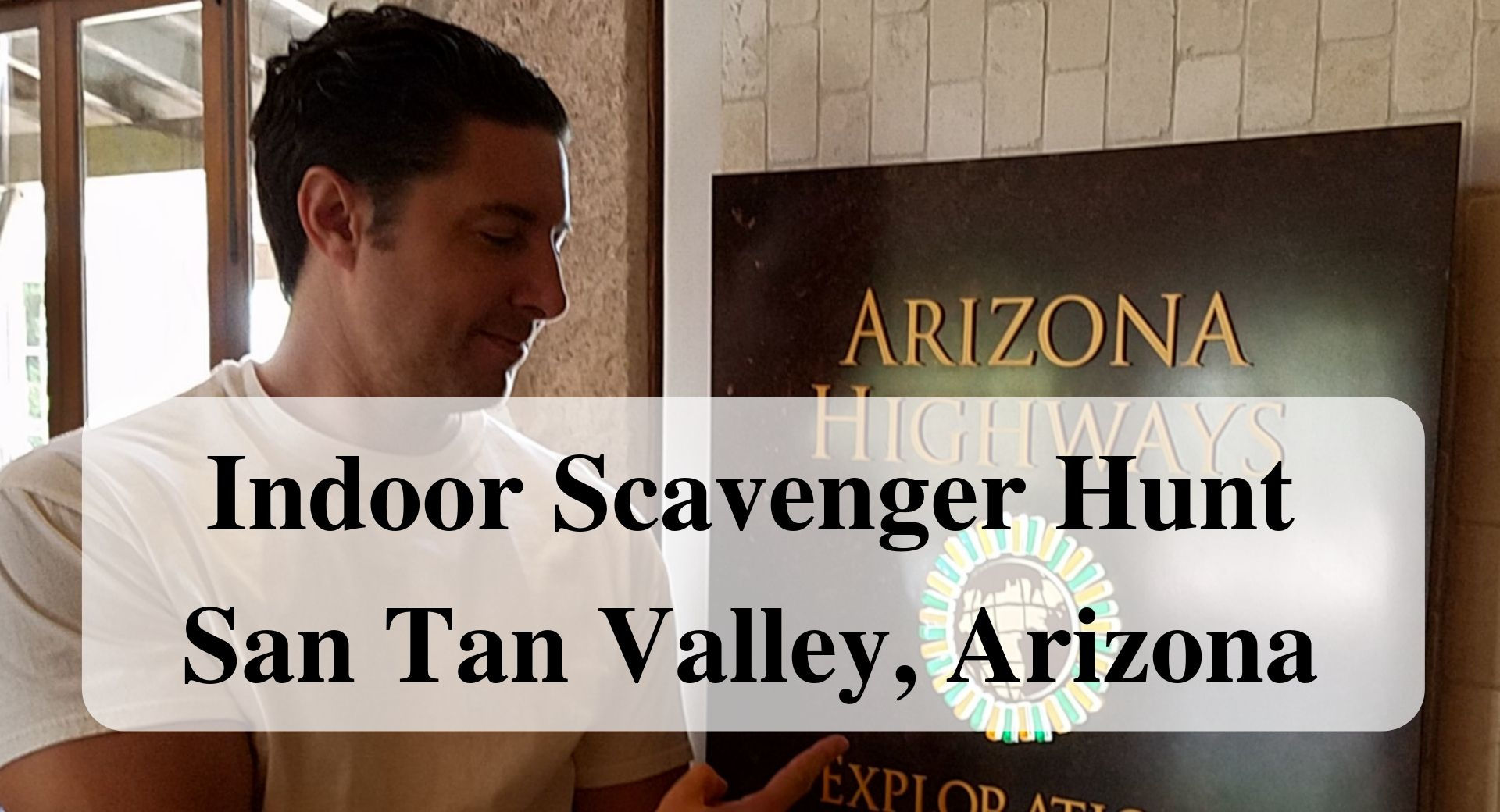 Indoor Scavenger Hunt San Tan Valley, Arizona Main