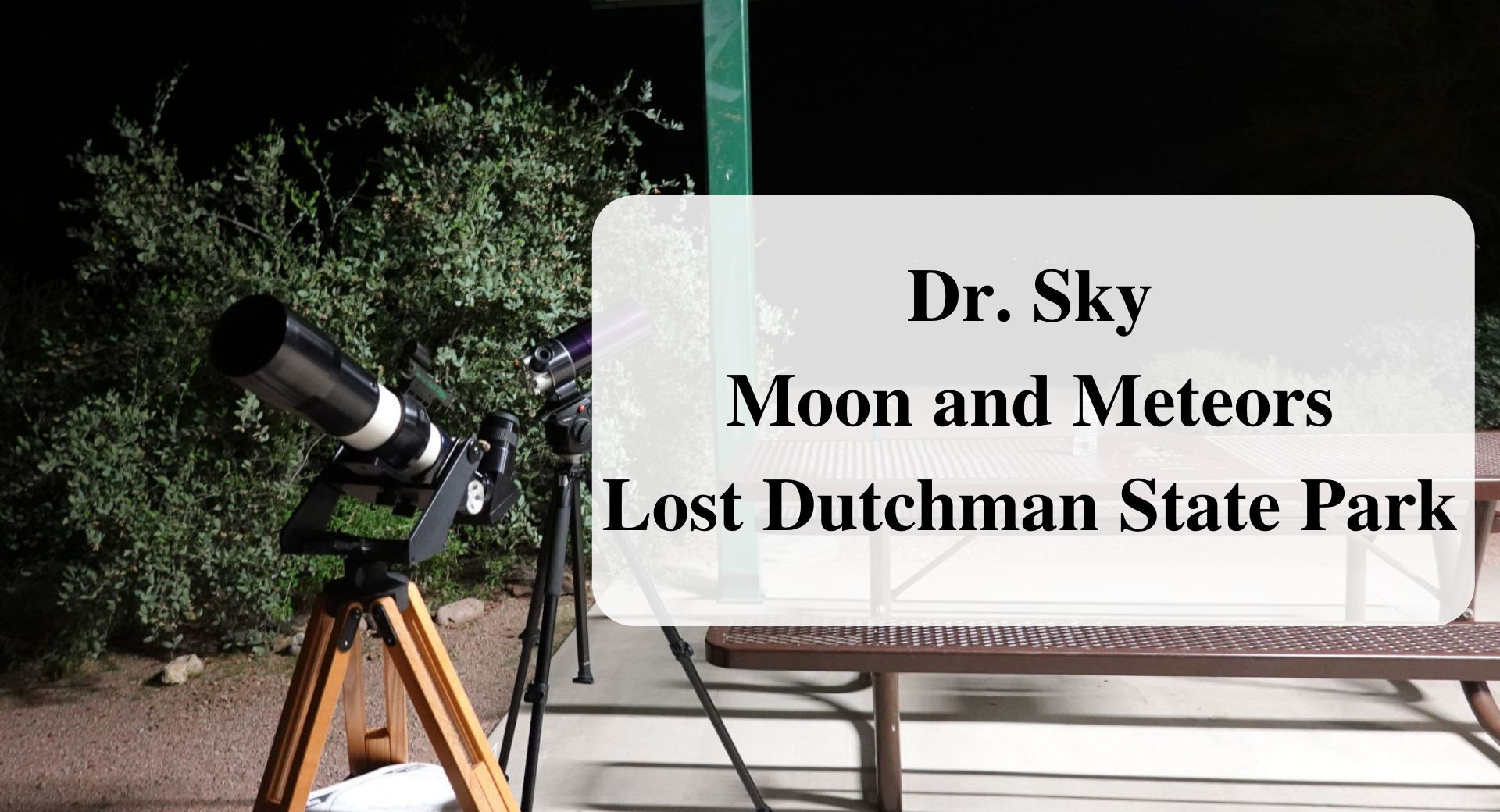 Dr. Sky_ Moon and Meteors Lost Dutchman State Park main