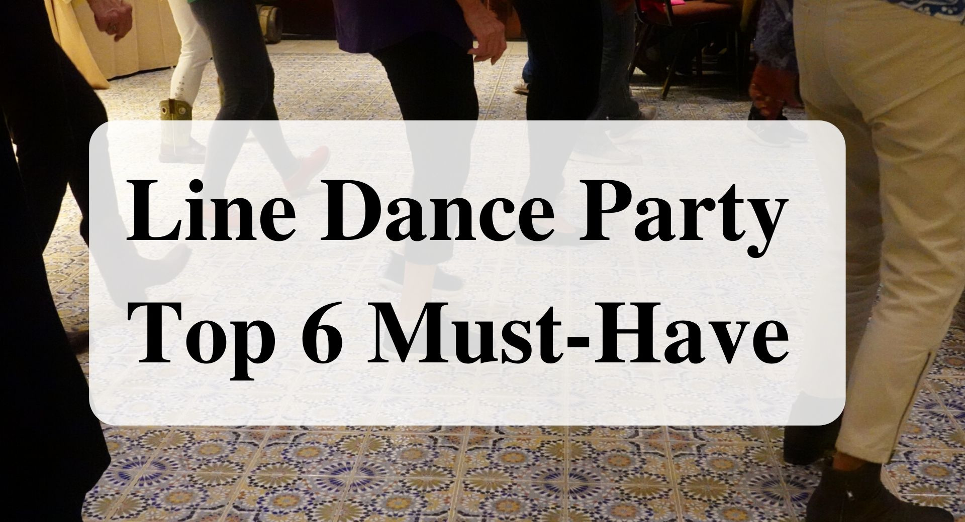 Line Dance Party Top 6 Must-Have main Forever sabbatical