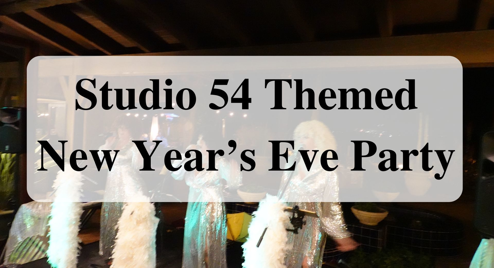 Studio 54 Themed New Year's Eve Party forever sabbatical main