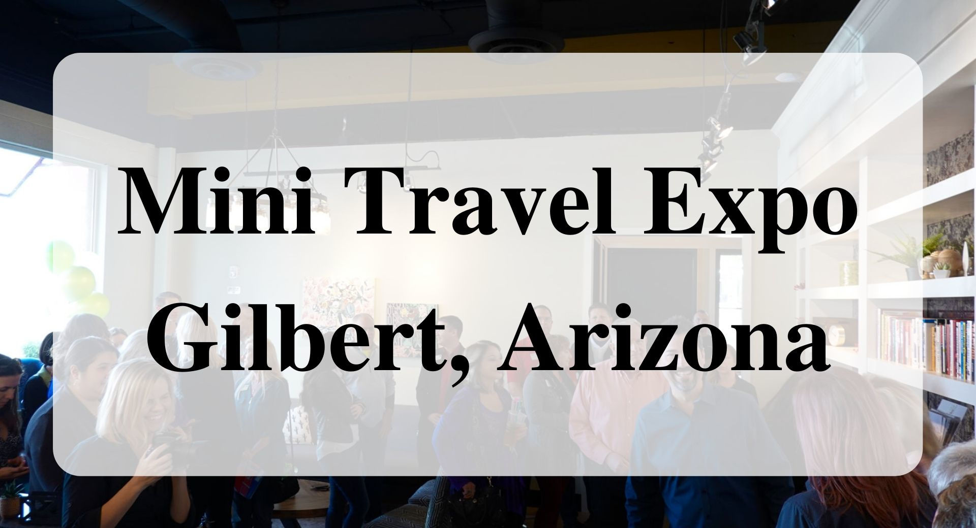 Mini Travel Expo Forever sabbatical