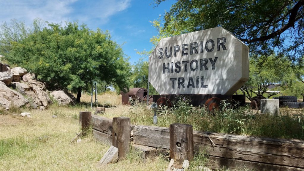 History trail Superior Arizona History Trail, Forever sabbatical