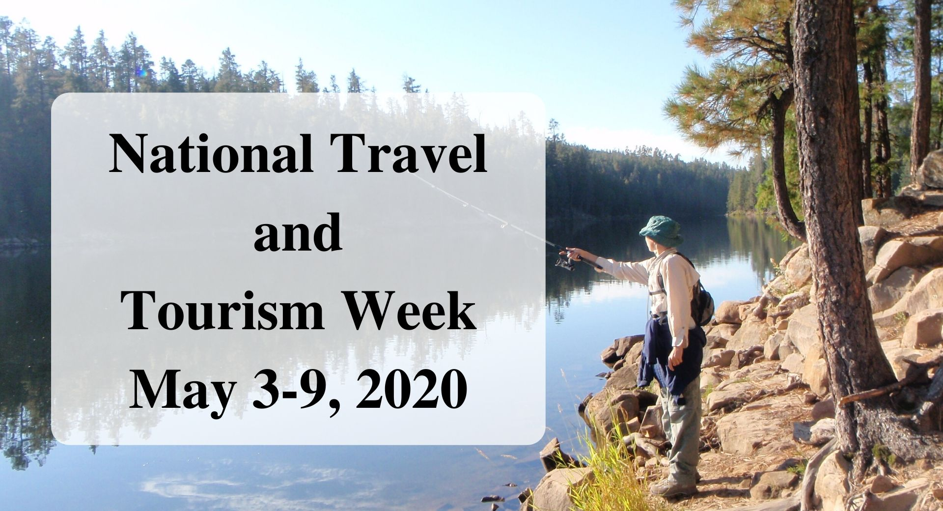 National Travel and Tourism Week May 3-9, 2020 Forever sabbatical