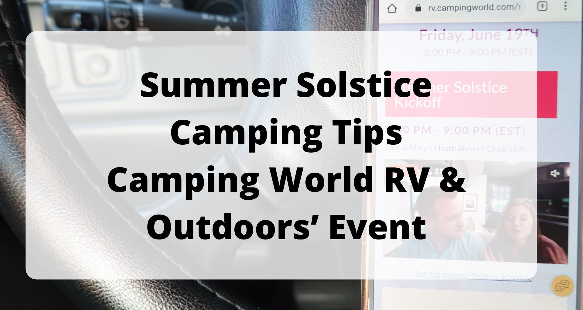 Summer Solstice Camping Tips Camping World RV & Outdoors' Event
