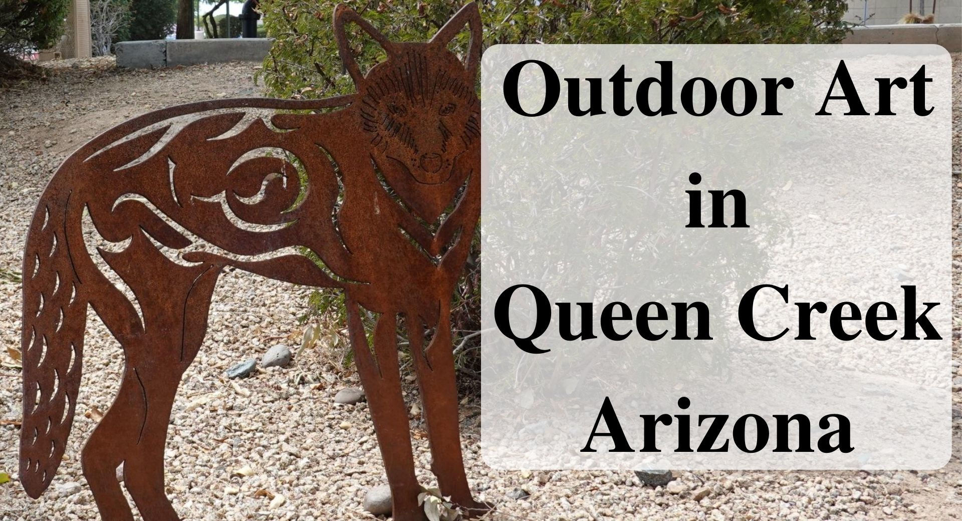Outdoor Art in Queen Creek, Arizona Forever sabbatical