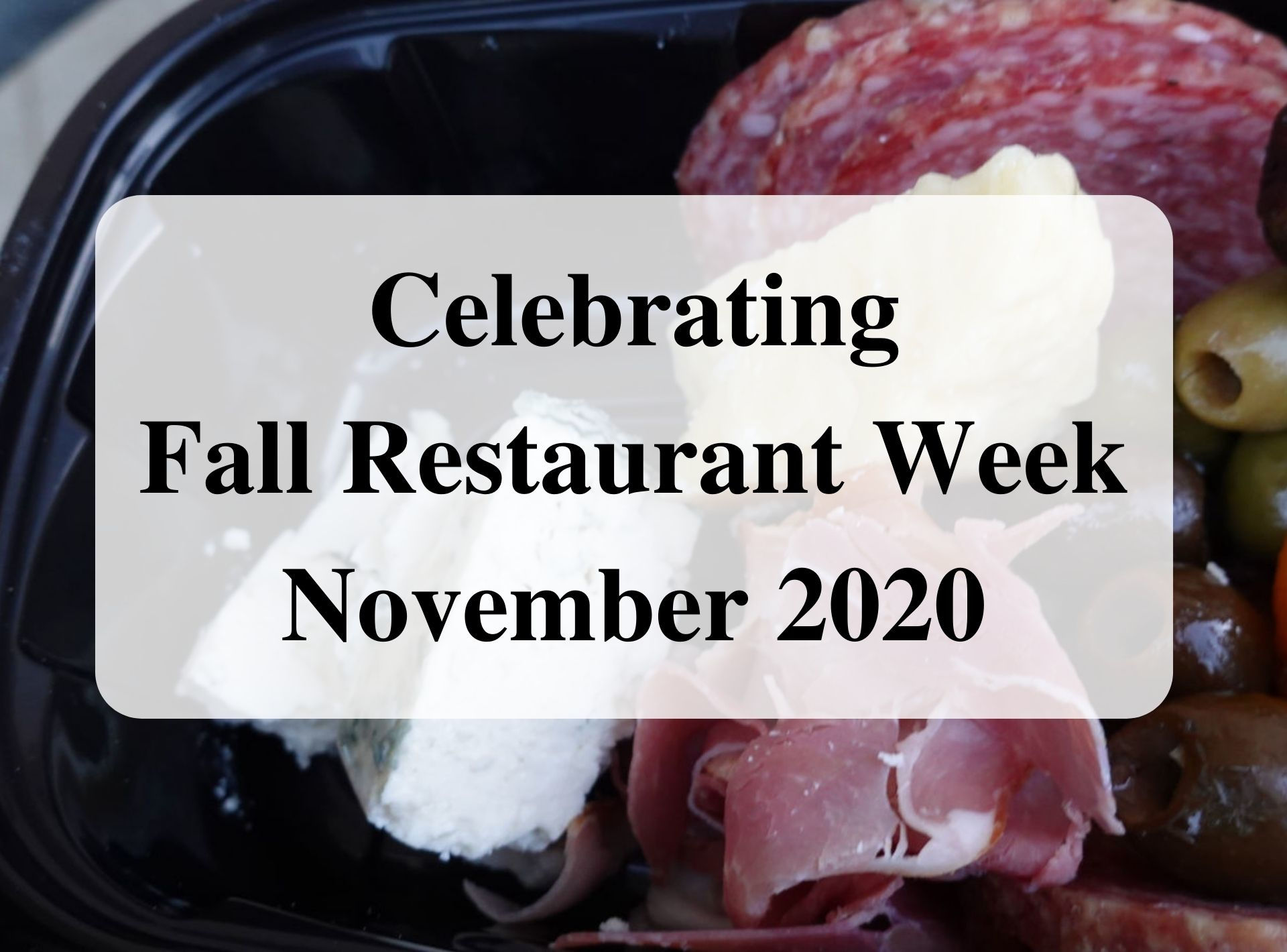 Celebrating Fall Restaurant Week November 2020 Forever Sabbatical