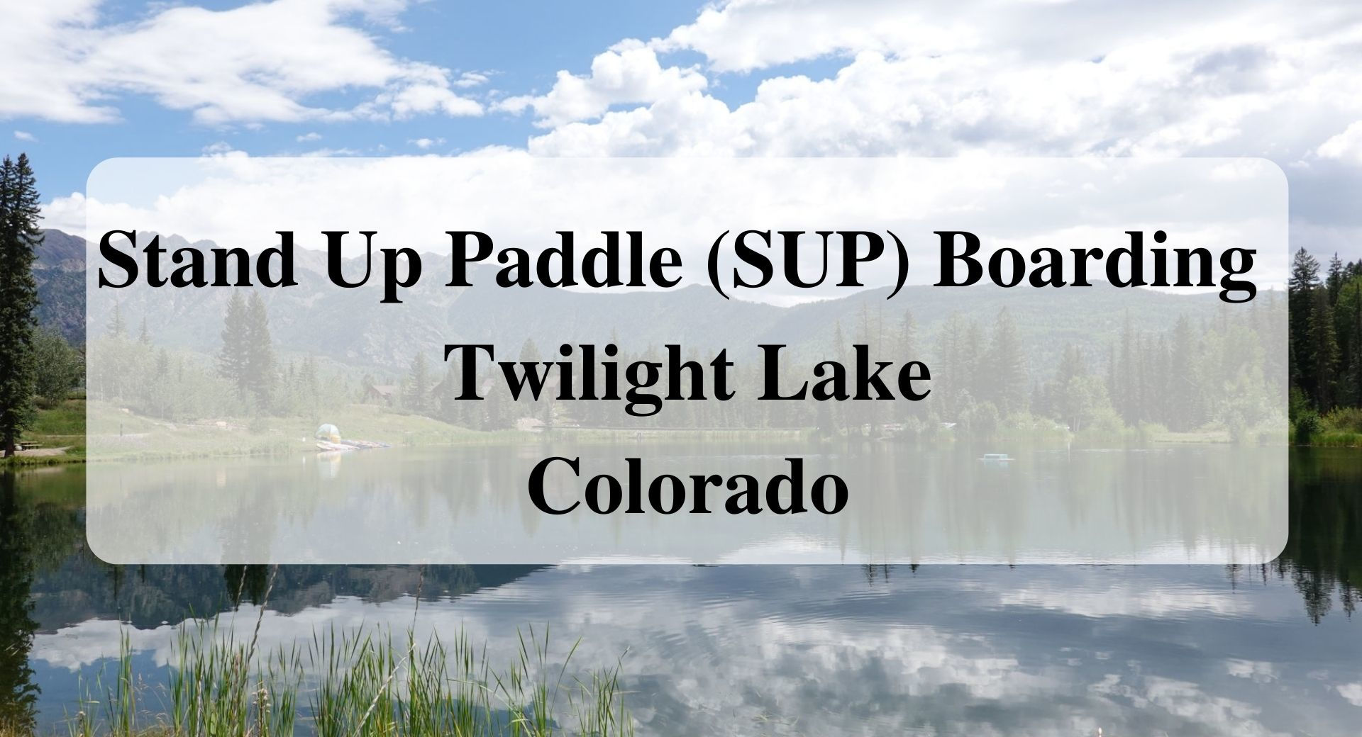 Stand Up Paddle (SUP) Boarding Twilight Lake Colorado forever sabbatical